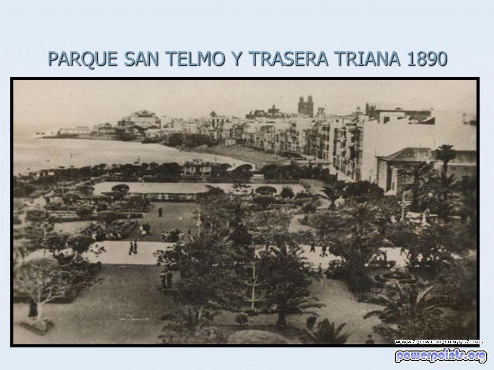 PARQUE SAN TELMO Y TRASERA TRIANA 1890