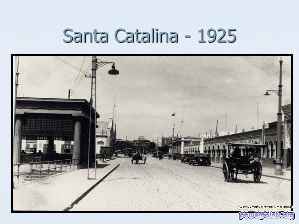 Santa Catalina - 1925
