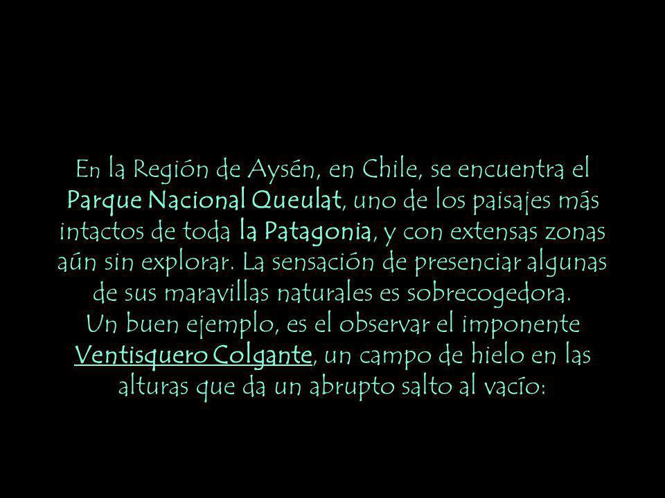 En la Región de Aysén, en Chile, se encuentra el Parque Nacional Queulat, uno de los paisajes más intactos de toda la Patagonia, y con extensas zonas aún sin explorar. La sensación de presenciar algunas de sus maravillas naturales es sobrecogedora.