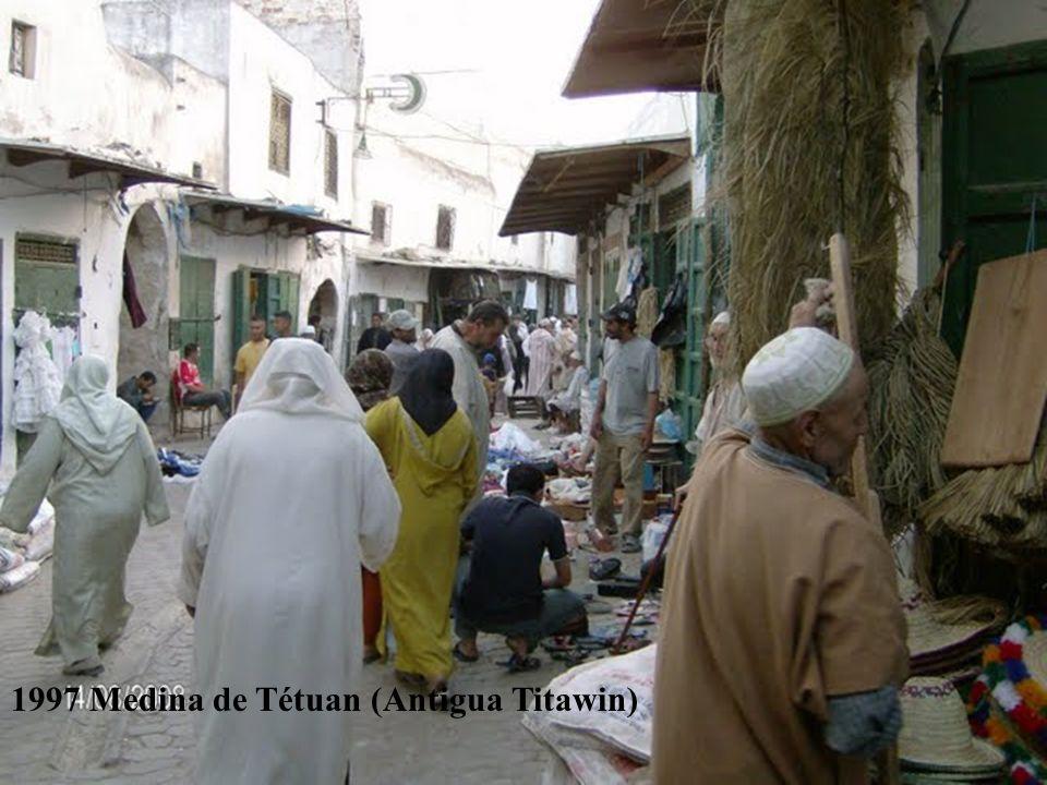 1997 Medina de Tétuan (Antigua Titawin)