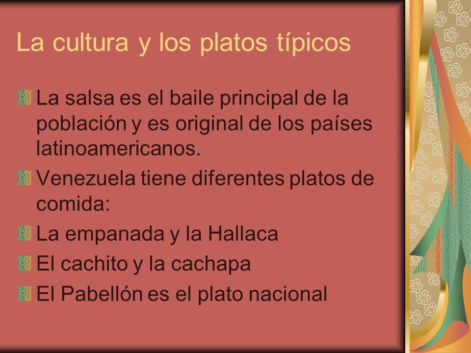 La cultura y los platos típicos