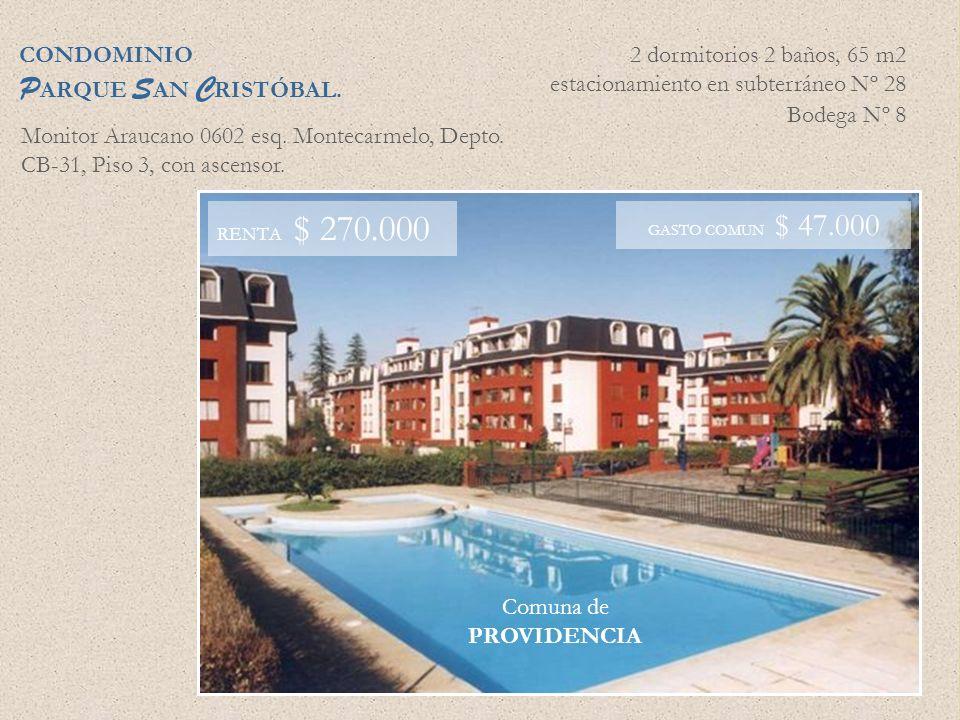 PARQUE SAN CRISTÓBAL. CONDOMINIO 2 dormitorios 2 baños, 65 m2
