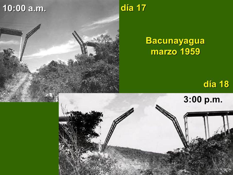 día 17 Bacunayagua marzo 1959 día 18