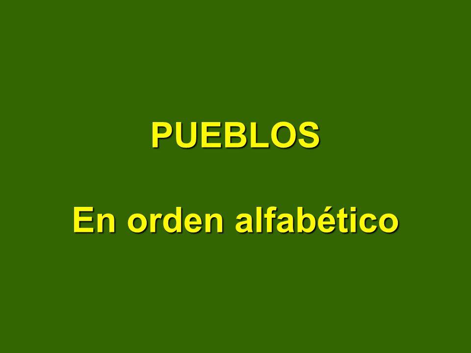 PUEBLOS En orden alfabético
