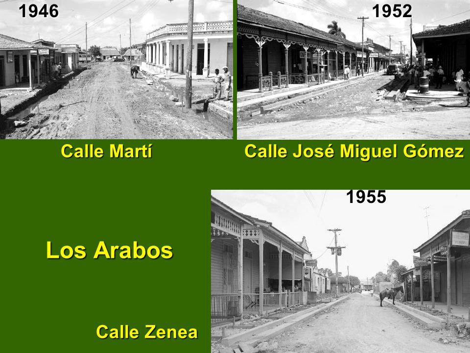 1946 1952. Calle Martí Calle José Miguel Gómez.
