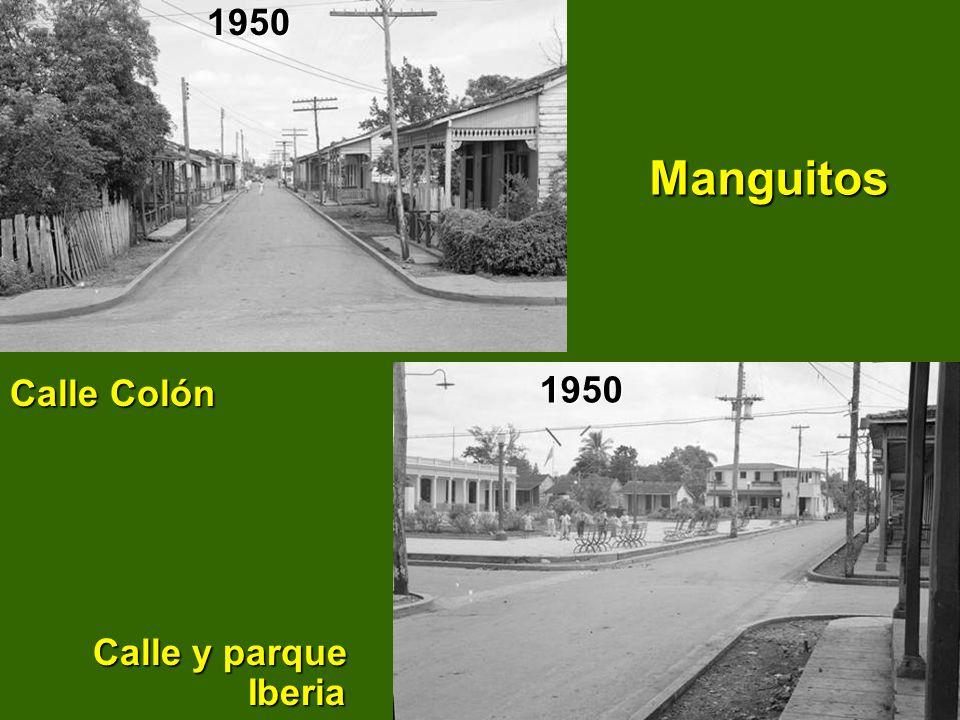 1950 Manguitos Calle Colón Calle y parque Iberia 1950