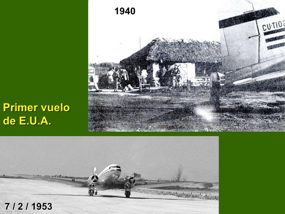1940 Primer vuelo de E.U.A. 7 / 2 / 1953