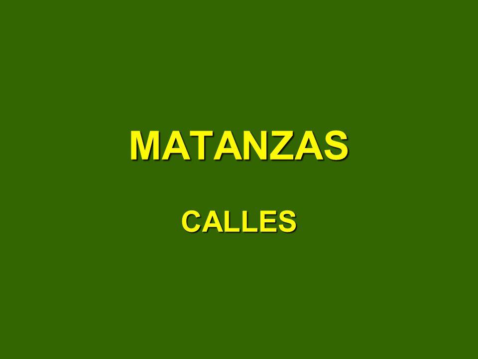 MATANZAS CALLES
