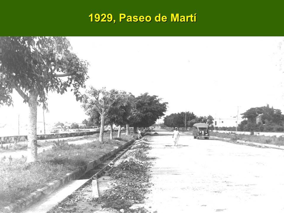 1929, Paseo de Martí