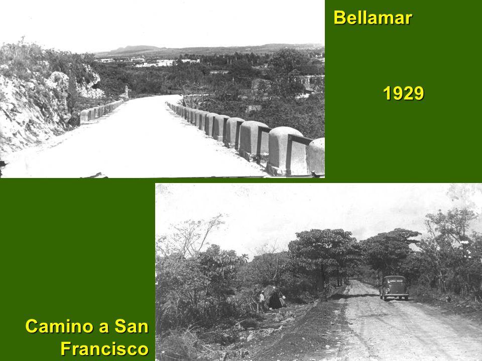 Bellamar 1929 Camino a San Francisco