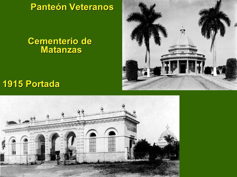 Panteón Veteranos Cementerio de Matanzas 1915 Portada