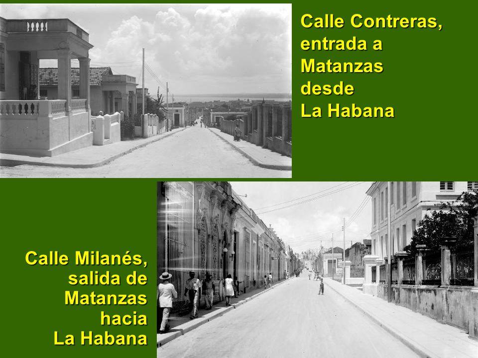 Calle Contreras, entrada a Matanzas desde La Habana