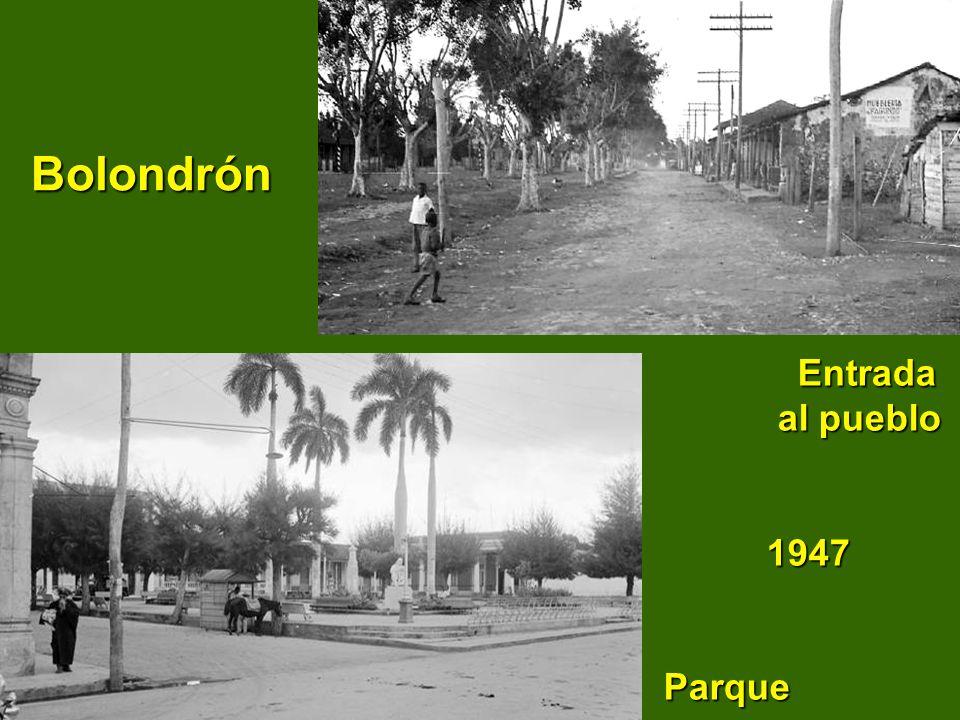 Bolondrón Entrada al pueblo 1947 Parque