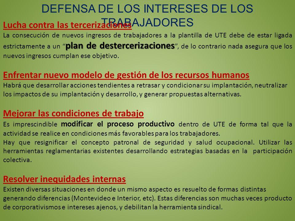 DEFENSA DE LOS INTERESES DE LOS TRABAJADORES