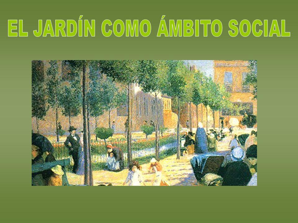 EL JARDÍN COMO ÁMBITO SOCIAL