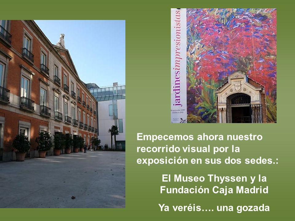 El Museo Thyssen y la Fundación Caja Madrid