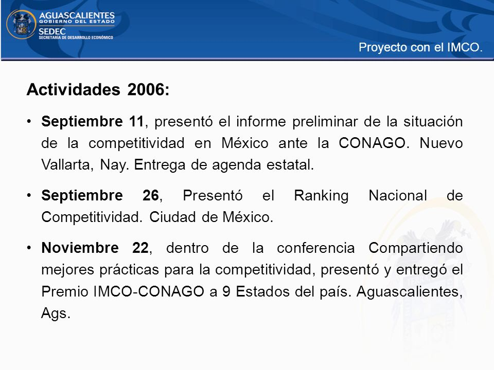 Proyecto con el IMCO. Actividades 2006: