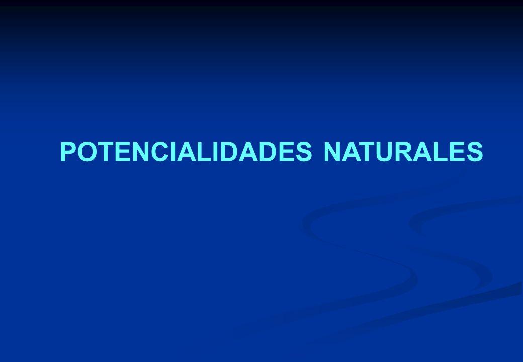 POTENCIALIDADES NATURALES