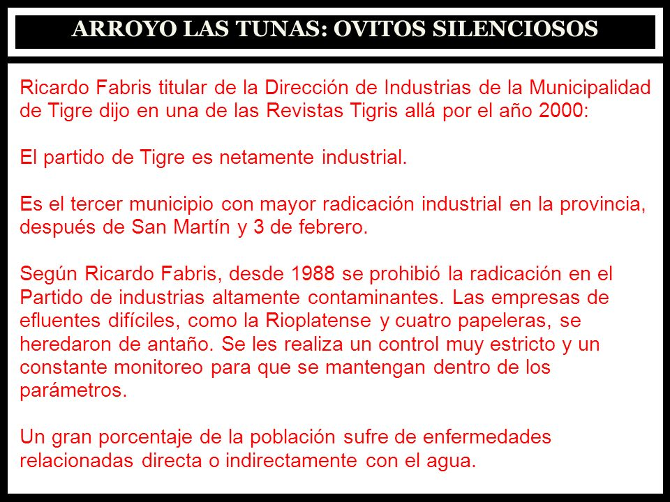 ARROYO LAS TUNAS: OVITOS SILENCIOSOS