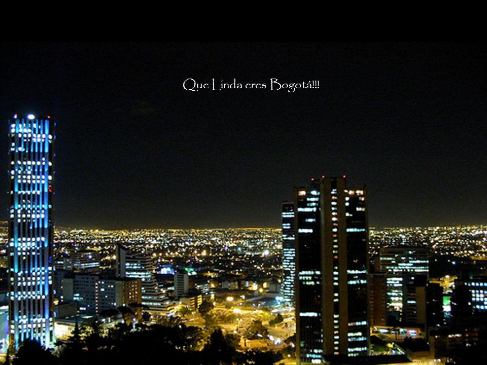 Que Linda eres Bogotá!!!