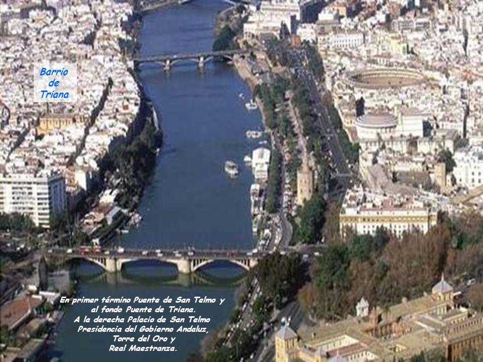 Barrio de Triana En primer término Puente de San Telmo y