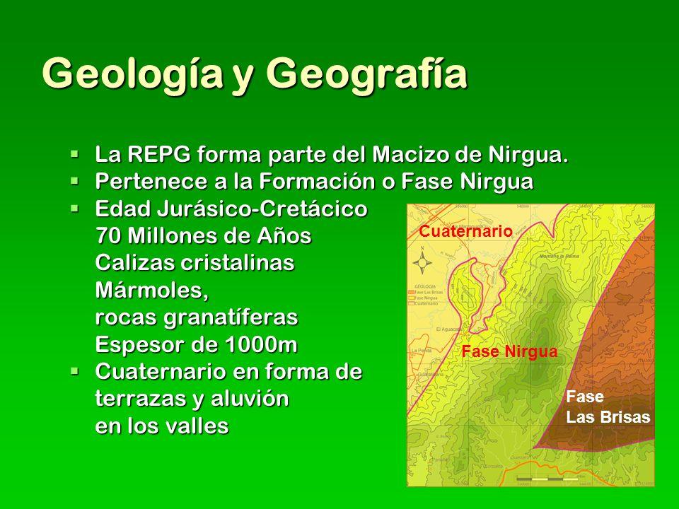 Geología y Geografía La REPG forma parte del Macizo de Nirgua.
