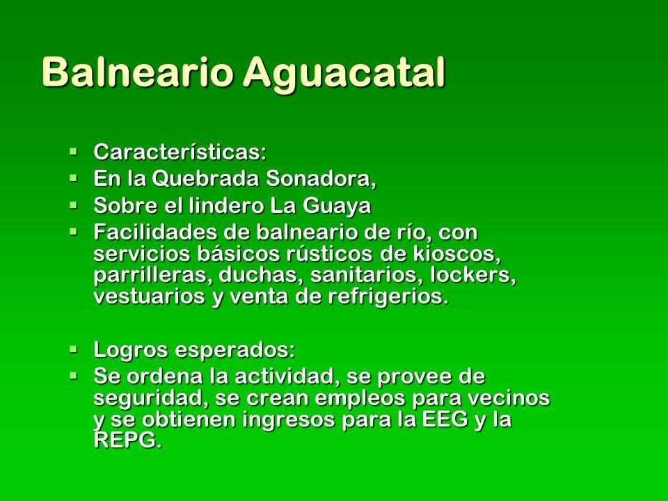 Balneario Aguacatal Características: En la Quebrada Sonadora,
