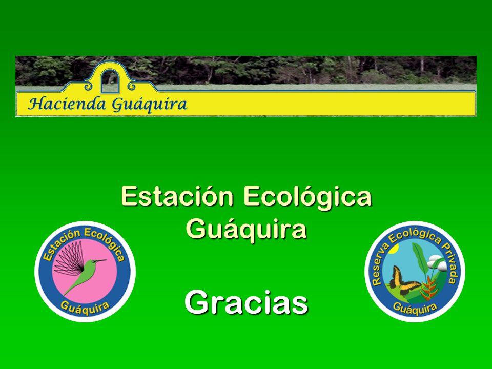 Estación Ecológica Guáquira