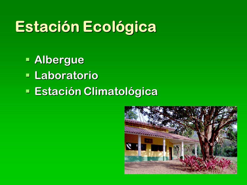 Estación Ecológica Albergue Laboratorio Estación Climatológica