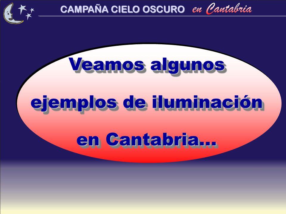 Veamos algunos ejemplos de iluminación en Cantabria...