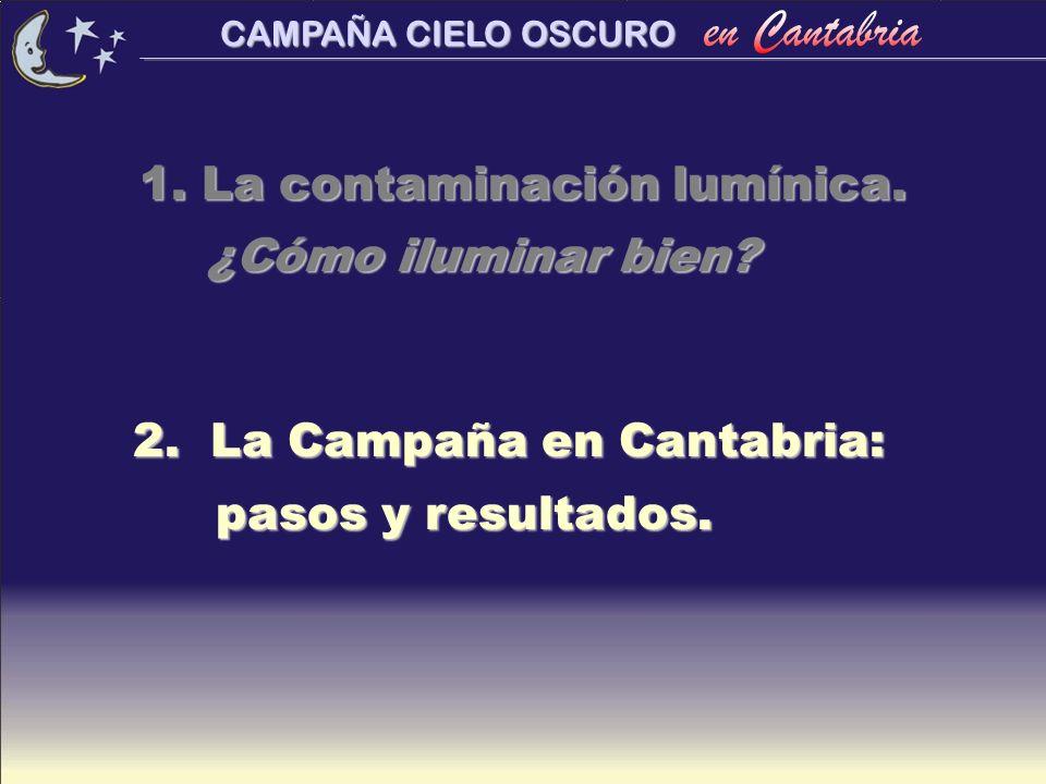 1. La contaminación lumínica. ¿Cómo iluminar bien