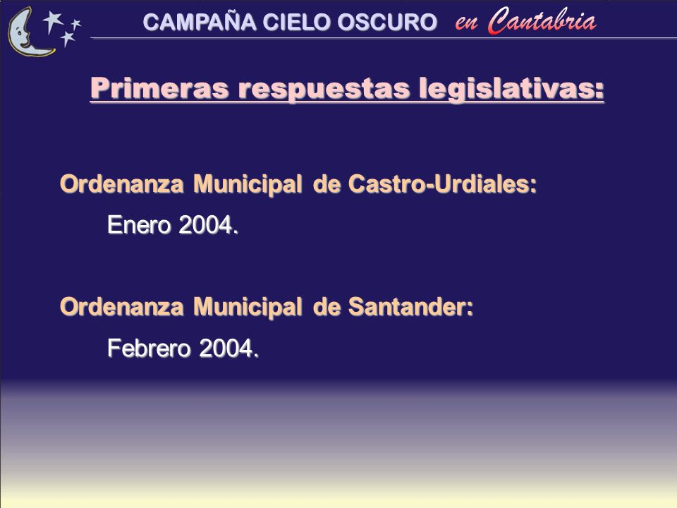 Primeras respuestas legislativas: