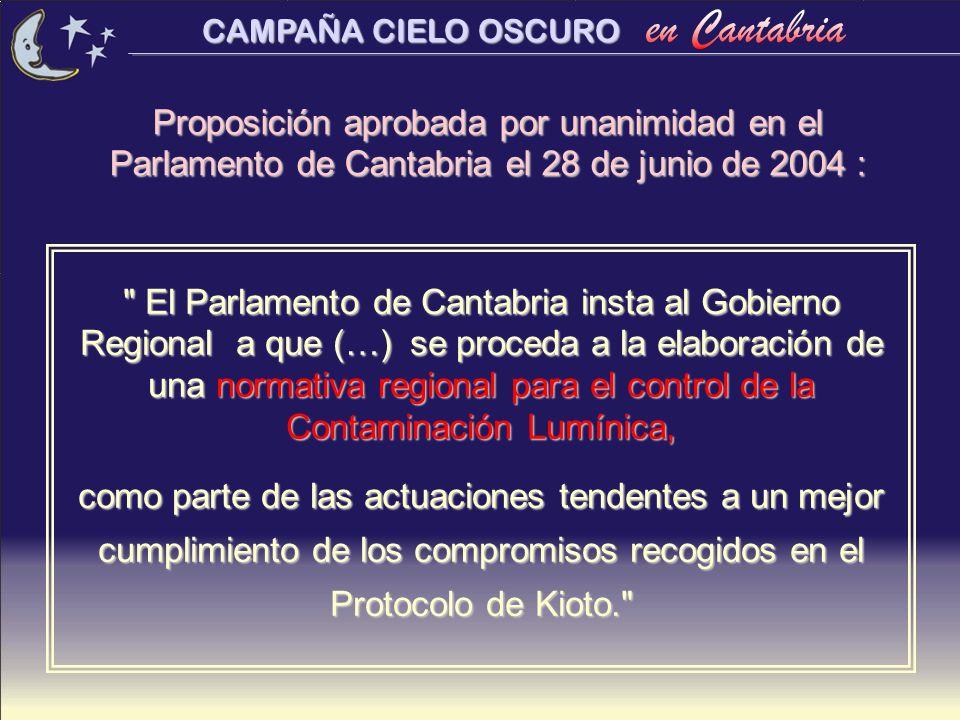 Proposición aprobada por unanimidad en el Parlamento de Cantabria el 28 de junio de 2004 :