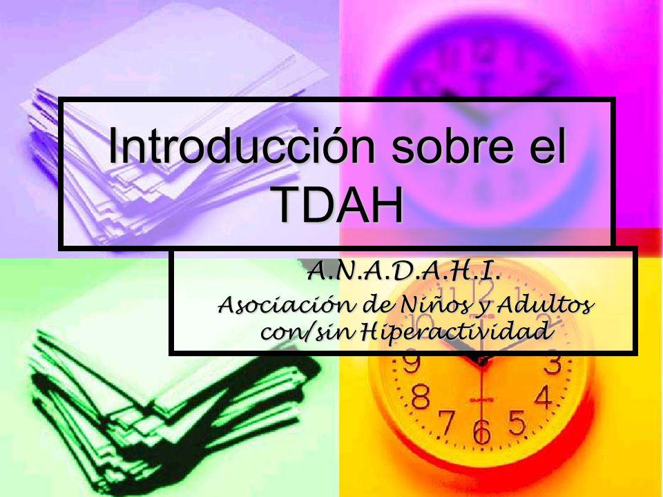 Introducción sobre el TDAH