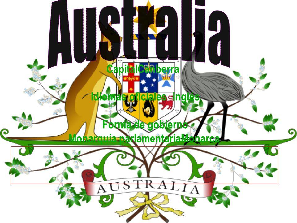 AustraliaCapitalCanberra Idiomas oficiales inglés Forma de gobierno Monarquía parlamentariaMonarca.