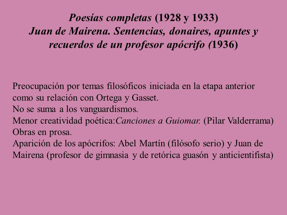 Poesías completas (1928 y 1933) Juan de Mairena