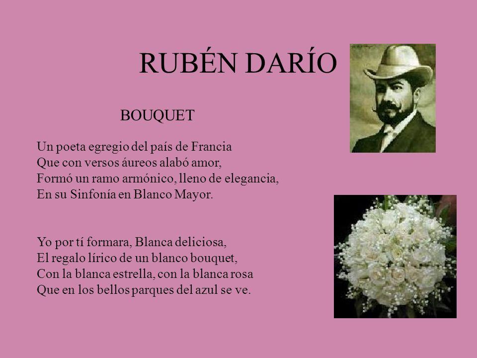 RUBÉN DARÍO BOUQUET Un poeta egregio del país de Francia