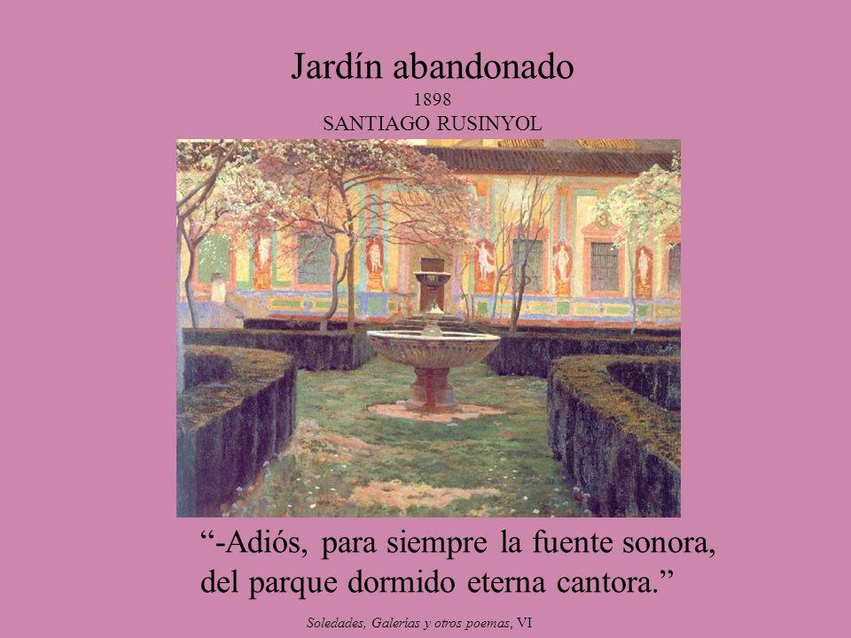 Jardín abandonado 1898 SANTIAGO RUSINYOL