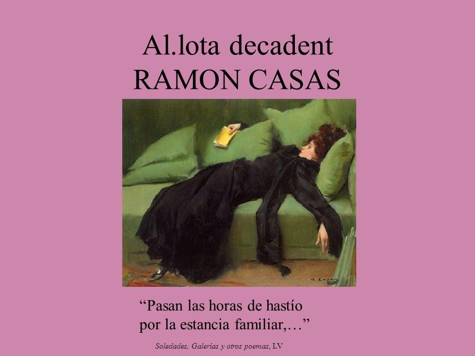 Al.lota decadent RAMON CASAS