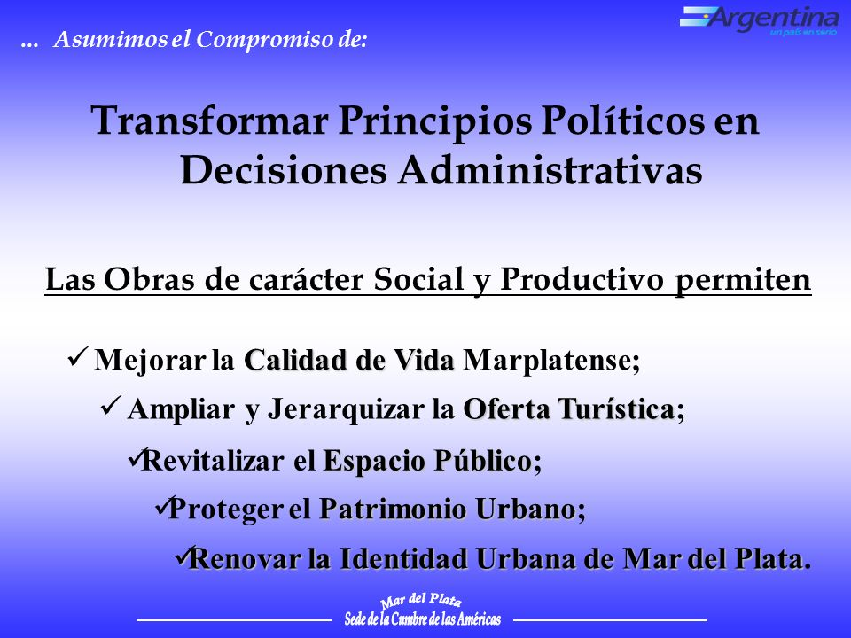 Transformar Principios Políticos en Decisiones Administrativas