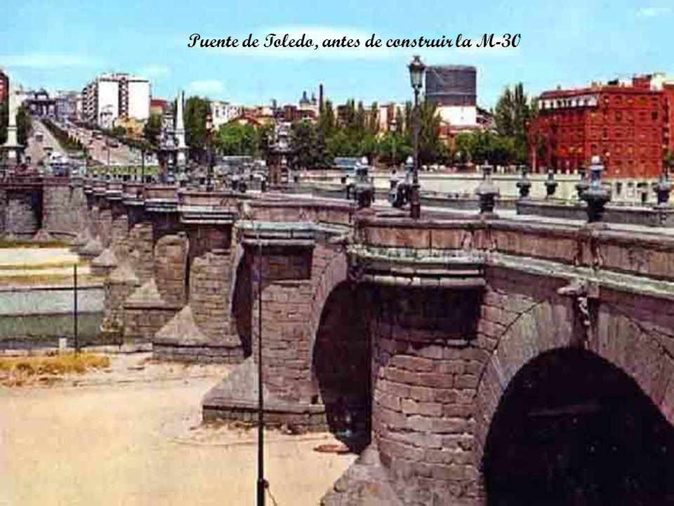 Puente de Toledo, antes de construir la M-30