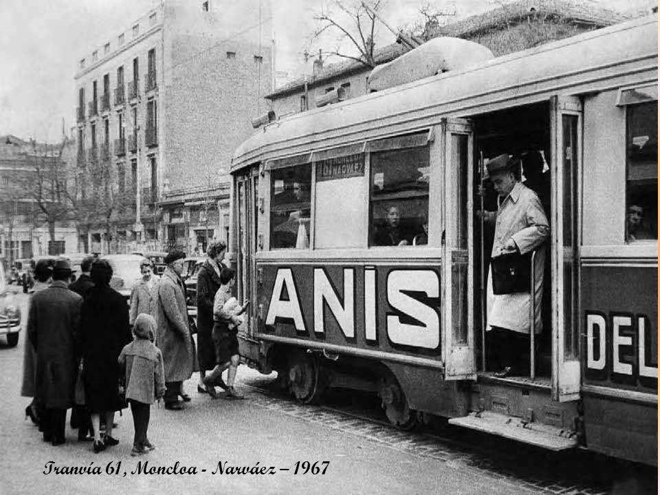 Tranvía 61, Moncloa - Narváez – 1967