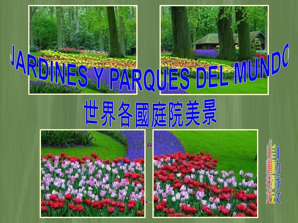 JARDINES Y PARQUES DEL MUNDO