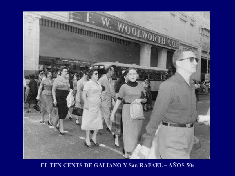 EL TEN CENTS DE GALIANO Y San RAFAEL – AÑOS 50s