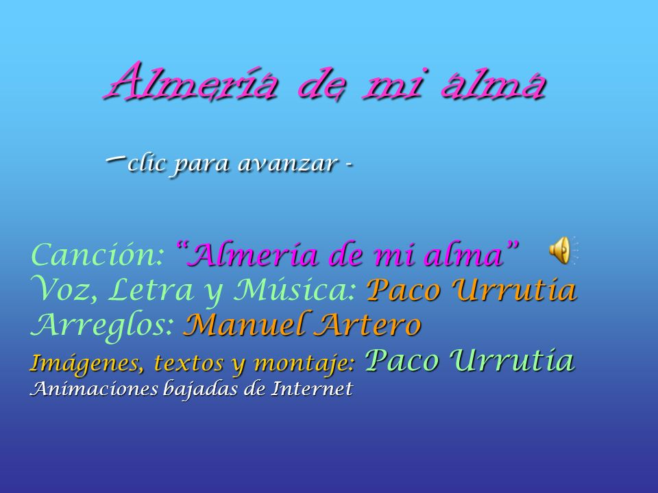 Almería de mi alma -clic para avanzar -