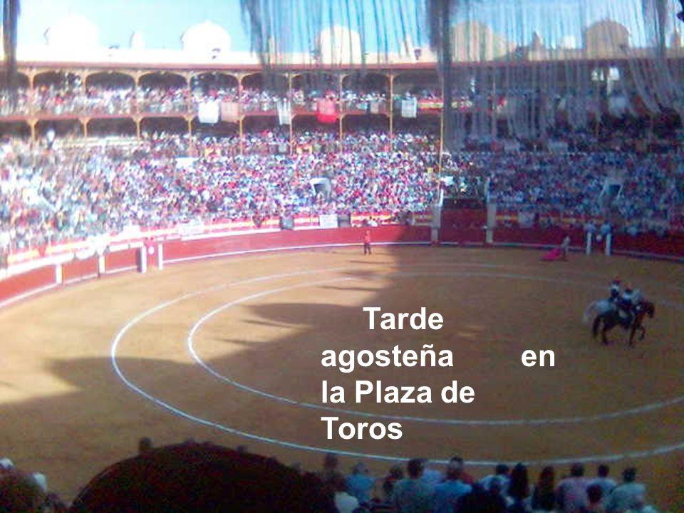 Tarde agosteña en la Plaza de Toros