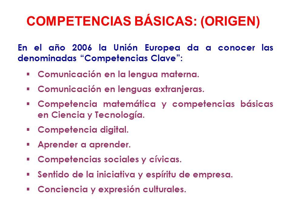 COMPETENCIAS BÁSICAS: (ORIGEN)