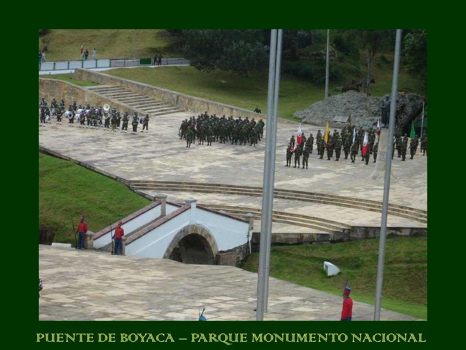 PUENTE DE BOYACA – PARQUE MONUMENTO NACIONAL