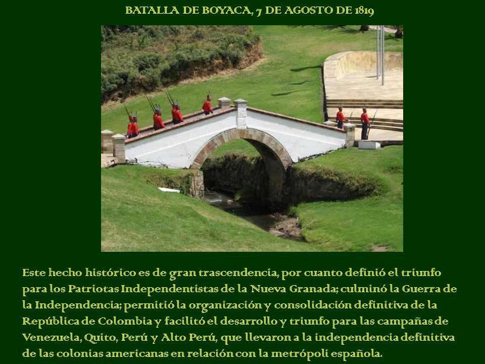 BATALLA DE BOYACA, 7 DE AGOSTO DE 1819