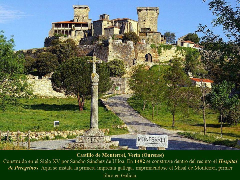 Castillo de Monterrei, Verín (Ourense) Construido en el Siglo XV por Sancho Sánchez de Ulloa.